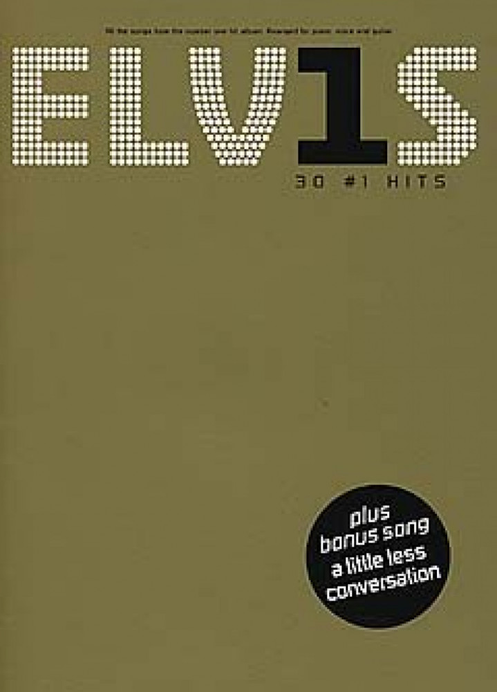 ELVIS PRESLEY 30 #1 HITS (NOTER+TAB)